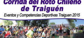 "Bases ""34º Corrida del Roto Chileno-Traiguén 2015″"